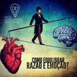 metainteligencia-emocional-equilibrar-razao-emocao